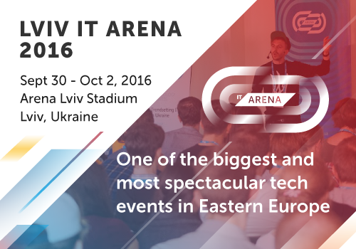 one-of-the-biggest-tech-conferences-in-eastern-europe-lviv-it-arena-2016-will-be-held-in-ukraine